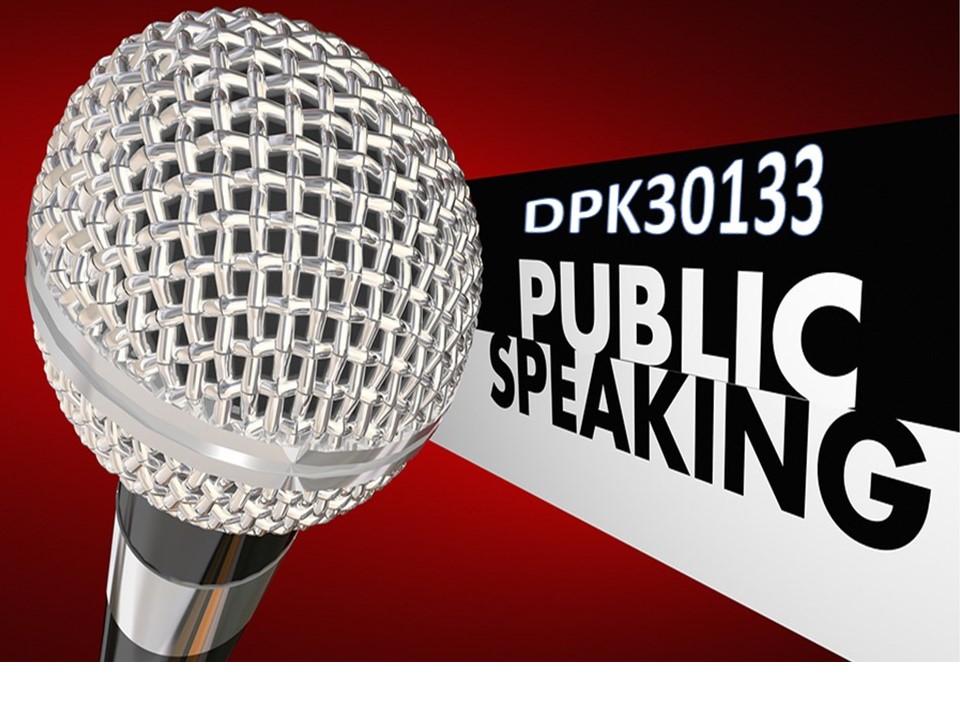 DIS2020   DPK30133 PUBLIC SPEAKING