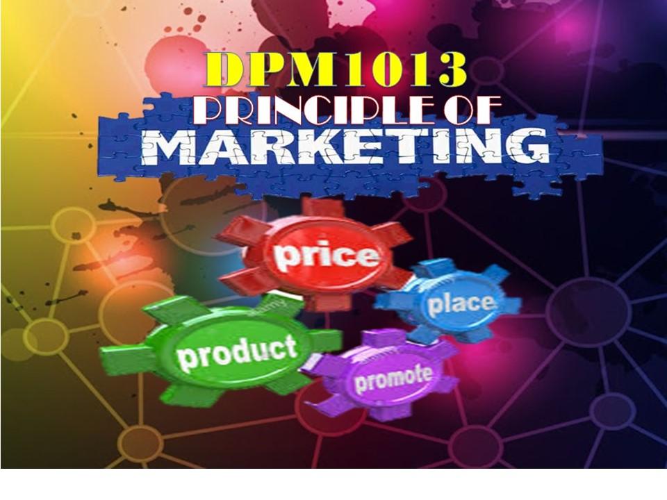 DIS2020   DPM10013 PRINCIPLES OF MARKETING