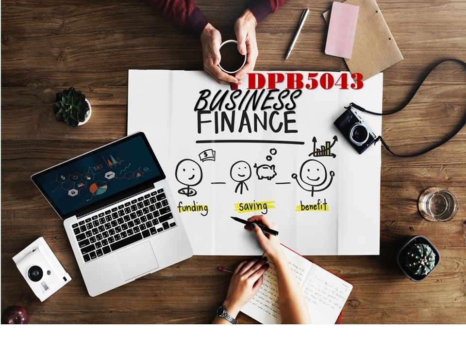 DIS2020   DPB5043 BUSINESS FINANCE